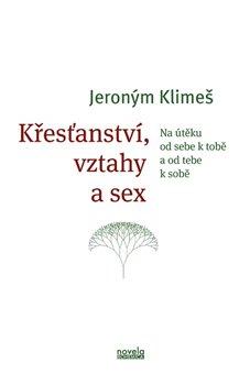 Obálka titulu Křesťanství, vztahy a sex