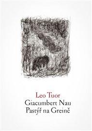 Giacumbert Nau / Pastýř na Greině