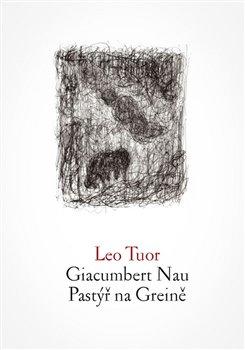 Obálka titulu Giacumbert Nau / Pastýř na Greině