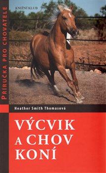 Obálka titulu Výcvik a chov koní