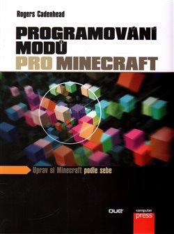 Obálka titulu Programování modů pro Minecraft
