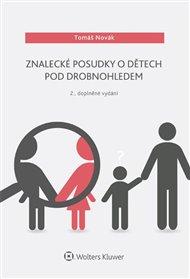 Znalecké posudky o dětech pod drobnohledem