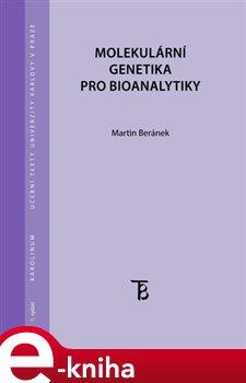 Obálka titulu Molekulární genetika pro bioanalytiky