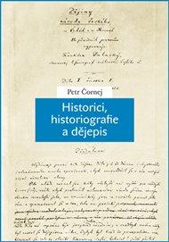 Historici, historiografie a dějepis