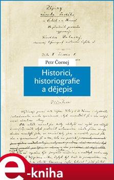 Obálka titulu Historici, historiografie a dějepis