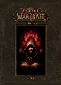 Obálka titulu World of Warcraft: Kroniky - svazek 1