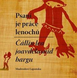 Obálka titulu Psaní je práce lenochů / Čállin lea joavdelasaid bargn
