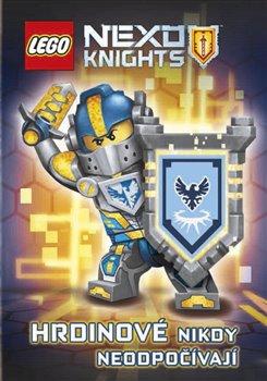 Obálka titulu Lego Nexo Knights Hrdinové nikdy neodpočívají