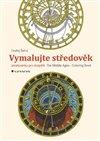 Obálka knihy Vymalujte středověk / The Middle Ages - Coloring Book