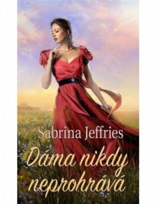 Dáma nikdy neprohrává:Výtečníci z halstead Hall 5 - Sabrina Jeffries | Booksquad.ink