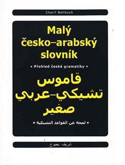 Obálka titulu Malý česko-arabský slovník