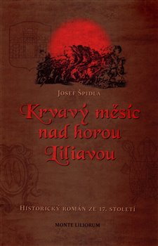 Obálka titulu Krvavý měsíc nad horou Liliavou