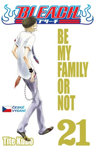 Bleach 21-Be My Family or Not