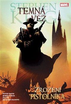 Obálka titulu Temná věž 1 - Zrození pistolníka