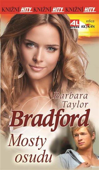 Mosty osudu - Barbara Taylor Bradford   Booksquad.ink