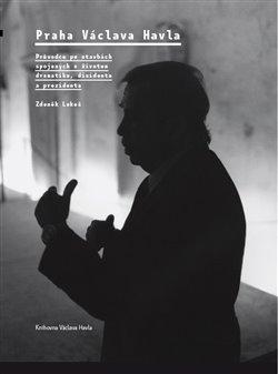 Obálka titulu Praha Václava Havla
