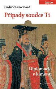 Případy soudce Ti. Diplomacie v kimonu