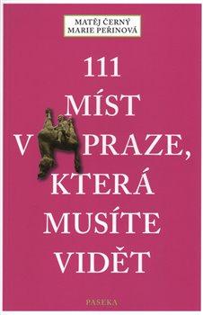 Obálka titulu 111 míst v Praze, která musíte vidět