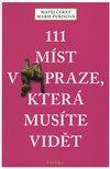 111 míst v Praze, které musíte vidět