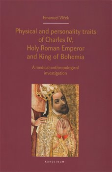 Obálka titulu Physical and personality traits of Charles IV Holy Roman Emperor and King of Bohemia