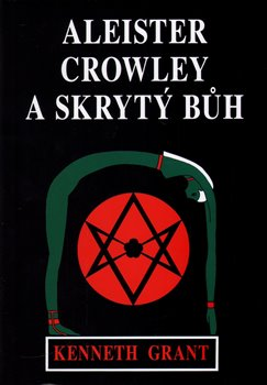 Obálka titulu Aleister Crowley a skrytý Bůh