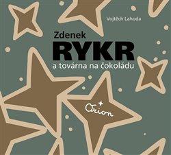 Obálka titulu Zdenek Rykr a továrna na čokoládu