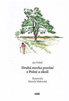 Obálka titulu Druhá stovka pověstí z Polné a okolí