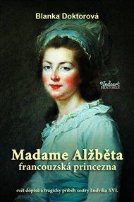 Madame Alžběta francouzská princezna