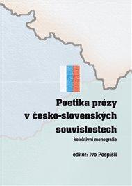 Poetika prózy v česko-slovenských souvislostech