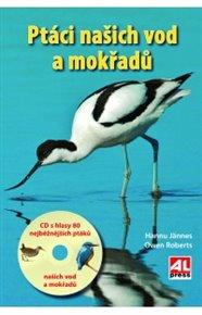Ptáci našich vod a mokřadů + CD s hlasy 80 druhů ptáků