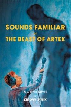 Sounds Familiar or The Beast of Artek