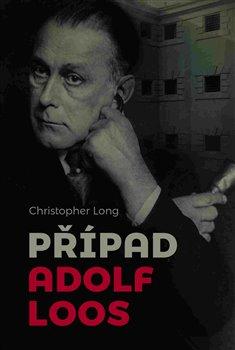 Obálka titulu Případ Adolf Loos