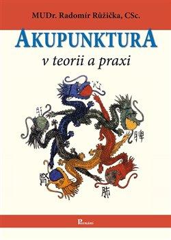 Obálka titulu Akupunktura v teorii a praxi