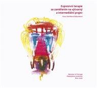 Expresívní terapie se zaměřením na výtvarný a intermediální projev