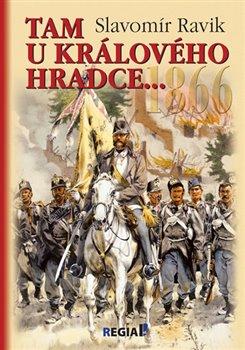 Obálka titulu 1866 - Tam u Králového Hradce…