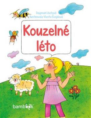 Kouzelné léto - Dagmar Lhotová | Booksquad.ink