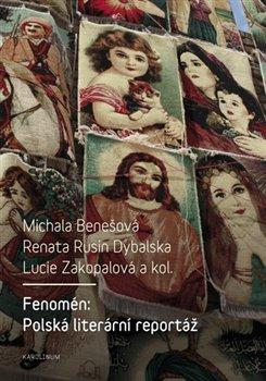 Obálka titulu Fenomén: Polská literární reportáž