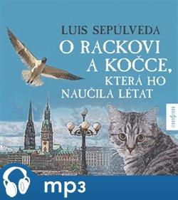 Obálka titulu O rackovi a kočce, která ho naučila létat