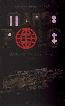 Obálka titulu Marco Polo I - Karavana z Benátek