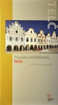 Obálka titulu Průvodce architekturou Telče