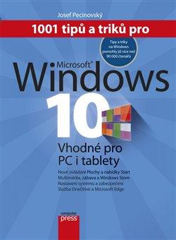 Obálka titulu 1001 tipů a triků pro Microsoft Windows 10