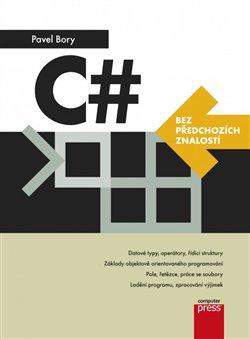 Obálka titulu C# bez předchozích znalostí