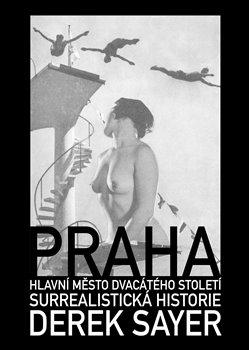 Obálka titulu Praha, hlavní město 20. století