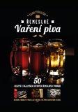Řemeslné vaření piva (50 receptů z nejlepších světových řemeslných pivovarů) - obálka