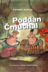 Obálka knihy Poddan a Čmuchal