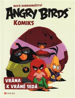 Obálka titulu Angry Birds ve filmu – Komiks: Vrána k vráně sedá