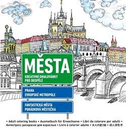 Obálka titulu Města - Kreativní omalovánky pro dospělé