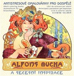 Obálka titulu Alfons Mucha - Antistresové omalovánky pro dospělé