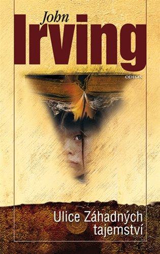 Ulice Záhadných tajemství - John Irving   Booksquad.ink