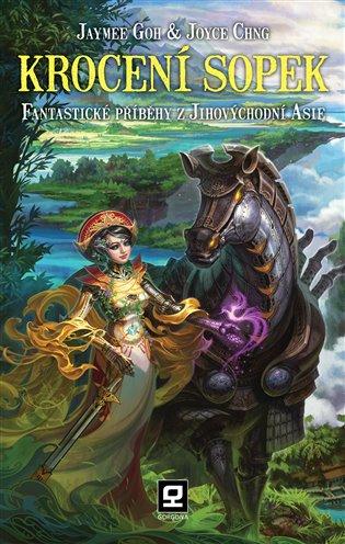 Krocení sopek:Fantastické příběhy z jihovýchodní Asie - Jaymee Goh,   Booksquad.ink